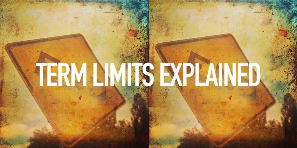 Term Limits: Explained